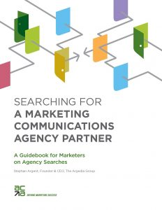 Searching for a Marketing Communications Agency Partner