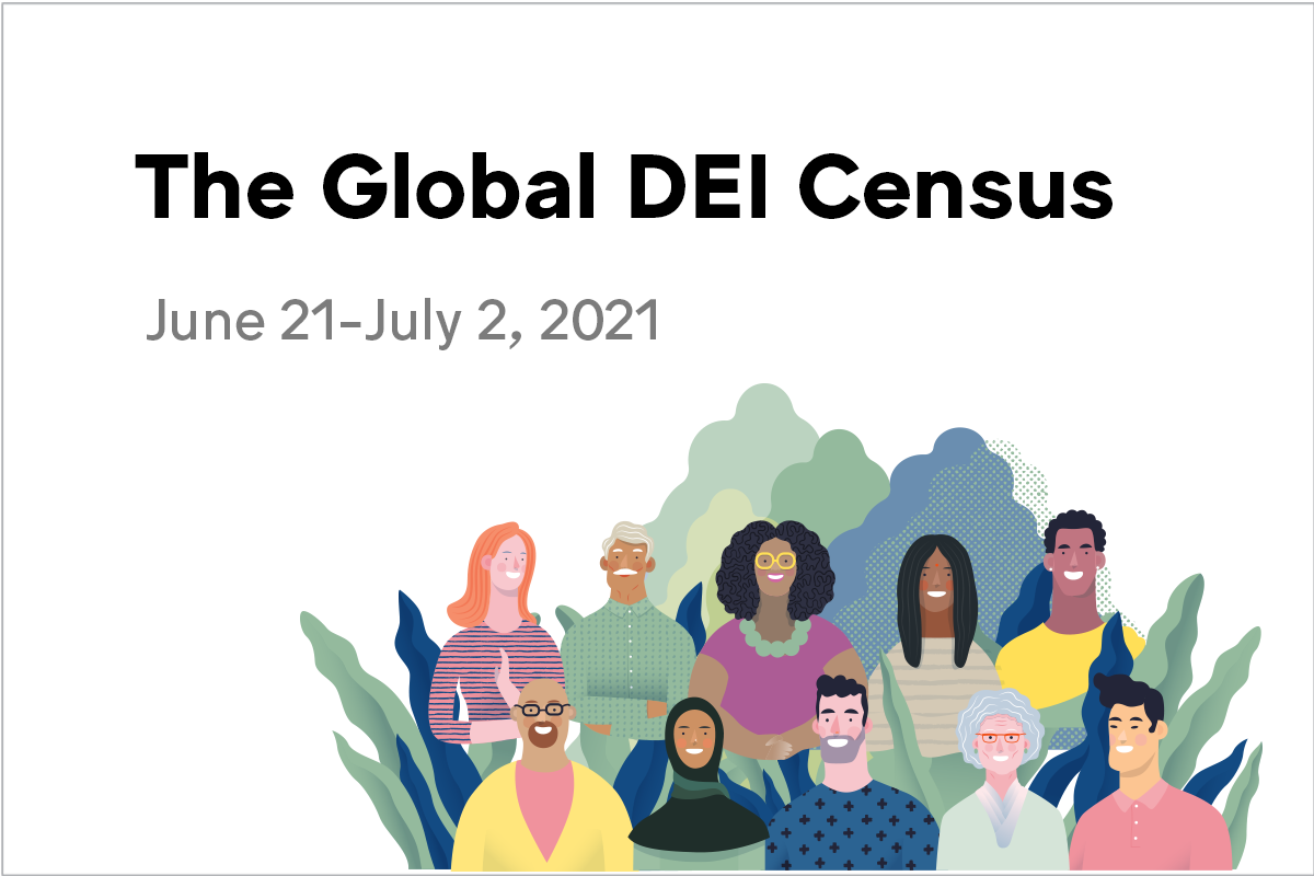 The Global DEI Census - June 21 - July 2