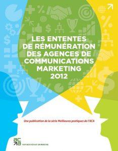 Les ententes de rémunération des agences de communications marketing