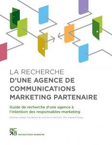 La recherche d'une agence de communications marketing partenaire