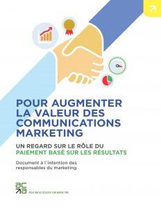 Pour augmenter la valeur des communications marketing