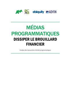 Médias programmatiques – dissiper le brouillard financier