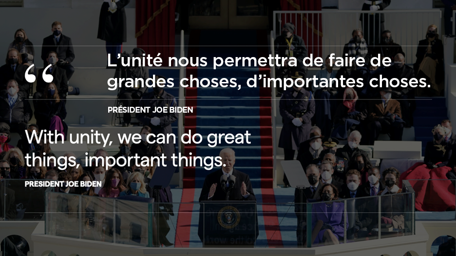 En arrière-plan, photo de l'inauguration du président Joe Biden avec, en avant-plan, une citation du président («L'unité nous permettra de faire de grandes choses, d'importantes choses.»).