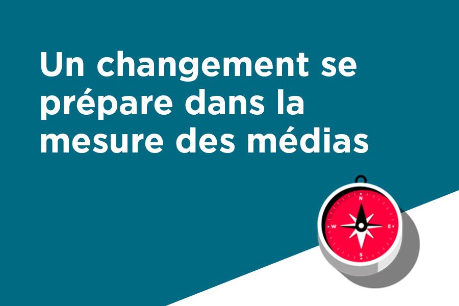 Un changement se prépare dans la mesure des médias